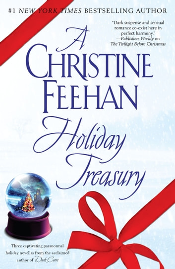 A Christine Feehan Holiday Treasury ebook by Christine Feehan