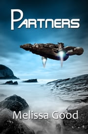 Partners-Book One ebook by Melissa Good