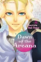 Dawn of the Arcana, Vol. 5 ebook by Rei Toma