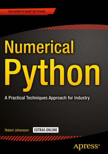 Numerical Python - A Practical Techniques Approach for Industry eBook by Robert Johansson