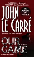 Our Game ebook by John le Carré