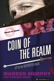 Coin of the Realm - The Destroyer #77 ebook by Warren Murphy,Richard Sapir