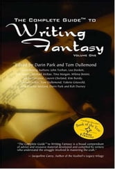 The Complete Guide to Writing Fantasy ebook by Park, Darin