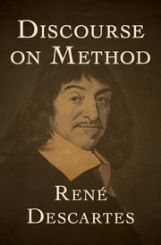 Discourse on Method ebook by René Descartes
