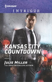 Kansas City Countdown - A thrilling romantic suspense ebook by Julie Miller