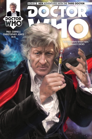 Doctor Who: The Third Doctor #1 ebook by Paul Cornell,Christopher Jones,Hi-Fi
