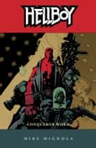 Hellboy Volume 5: Conqueror Worm (2nd edition) ebook by Mike Mignola