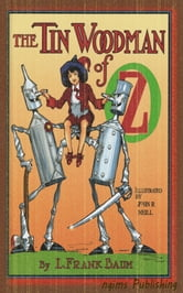 The Tin Woodman of Oz (Illustrated + Audiobook Download Link + Active TOC) ebook by L. Frank Baum