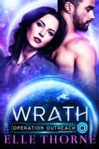 Wrath ebook by Elle Thorne
