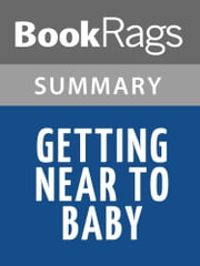 Getting Near to Baby by Audrey Couloumbis Summary & Study Guide ebook by BookRags