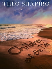 Children of the Tide ebook by Theo Shapiro