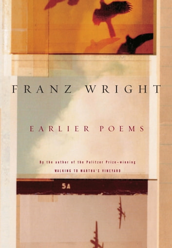 Earlier Poems ebook by Franz Wright