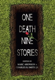 One Death, Nine Stories ebook by Marc Aronson,Charles R. Smith Jr.