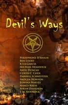 Devil's Ways ebook by Michael Swanwick, Persephone D'Shaun, Imogen Howson,...