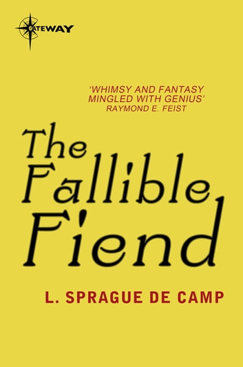 The Fallible Fiend ebook by L. Sprague deCamp