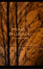 Potash & Perlmutter ebook by Montague Glass