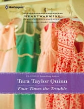 Four Times the Trouble ebook by Tara Taylor Quinn