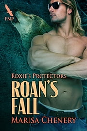 Roan's Fall ebook by Marisa Chenery