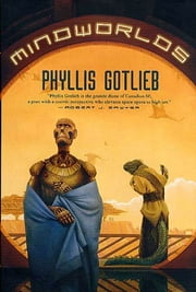 Mindworlds ebook by Phyllis Gotlieb