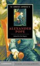 The Cambridge Companion to Alexander Pope ebook by Pat Rogers