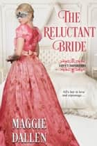 The Reluctant Bride - Love's Imposters, #2 ebook by Maggie Dallen