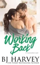 Working Back - Cook Brothers, #3 ebook by