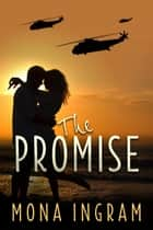 The Promise ebook by Mona Ingram