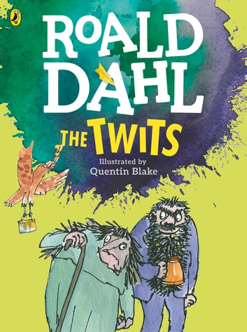 The Twits (Colour Edition) ebook by Roald Dahl