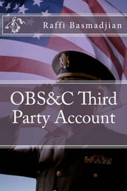OBS&C Third Party Account ebook by Raffi Basmadjian