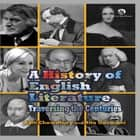 A History of English Literature - Traversing the Centuries ebook by Aditi Chowdhury, Rita Goswami