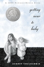 Getting Near to Baby ebook by Audrey Couloumbis