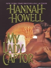 My Lady Captor ebook by Howell, Hannah