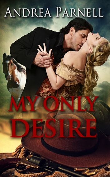 My Only Desire ebook by Andrea Parnell