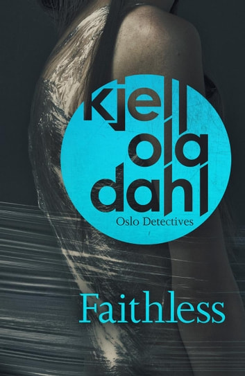 Faithless ebook by Kjell Dahl