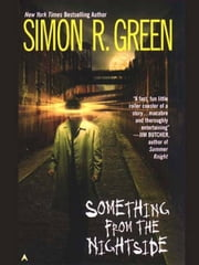 Something from the Nightside ebook by Simon R. Green