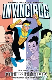 Invincible Vol. 1 ebook by Robert Kirkman,Ryan Ottley,Cory Walker,Cliff Rathburn