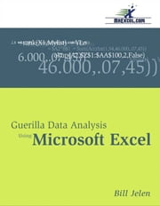 Guerilla Data Analysis Using Microsoft Excel ebook by Bill Jelen