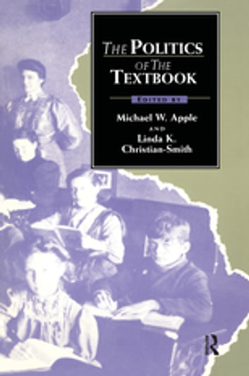 The Politics of the Textbook ebook by
