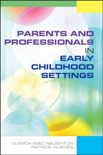 Parents And Professionals In Early Childhood Settings border=