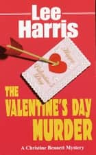 The Valentine's Day Murder ebook by Lee Harris