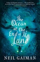 The Ocean at the End of the Lane ebook by