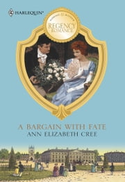 A Bargain with Fate ebook by Ann Elizabeth Cree