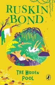 The Hidden Pool ebook by Ruskin Bond