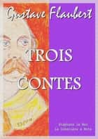 Trois contes eBook by Gustave Flaubert