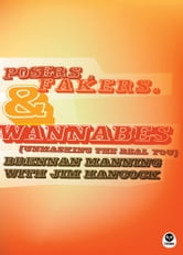 Posers, Fakers, and Wannabes - Unmasking the Real You ebook by Brennan Manning