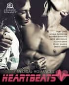Heartbeats - 7 Medical Romances ebook by Ruby Lang, Nicole Flockton, Kathryn Brocato,...