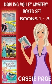 Boxed Set: The Darling Valley Cozy Mysteries - The Darling Valley Cosy Mystery Series, #5 ebook by Cassie Page