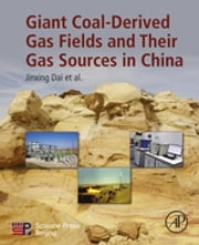 Giant Coal-Derived Gas Fields and Their Gas Sources in China ebook by Jinxing Dai