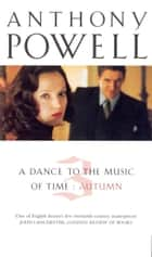 Dance To The Music Of Time Volume 3 ebook by Anthony Powell