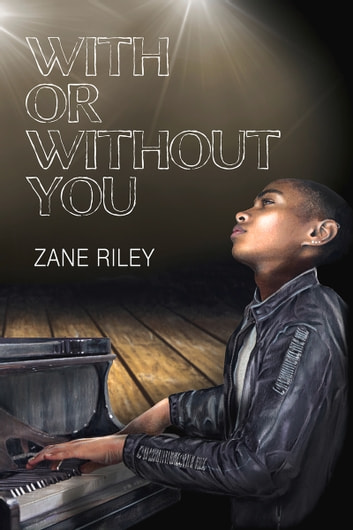 With or Without You ebook by Zane Riley
